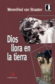 DIOS LLORA EN LA TIERRA
