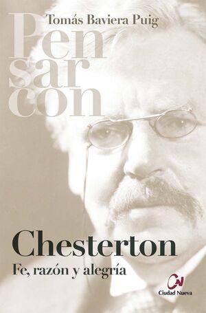 CHESTERTON. FE RAZON Y ALEGRIA