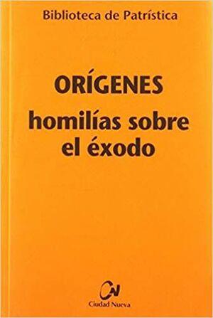 HOMILIAS SOBRE EL EXODO
