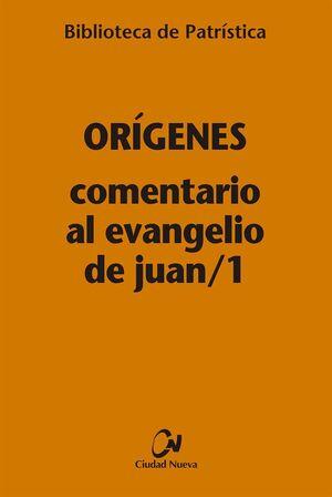 COMENTARIO AL EVANGELIO DE JUAN/1
