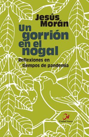 UN GORRION EN EL NOGAL. REFLEXIONES EN TIEMPOS DE PANDEMIA