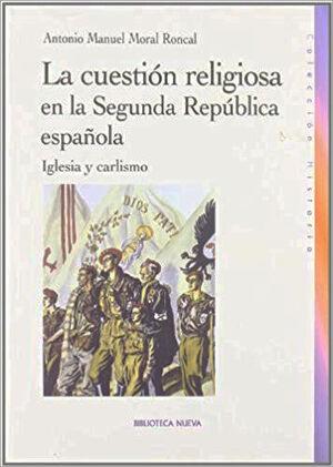 CUESTION RELIGIOSA EN LA SEGUNDA REPUBLICA ESPAÑOL