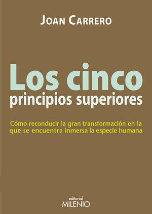 LOS CINCO PRINCIPIOS SUPERIORES