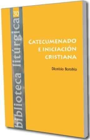 CATECUMENADO E INICIACIÓN CRISTIANA