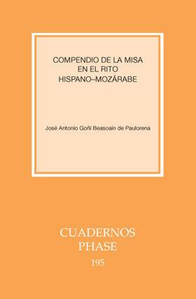 COMPENDIO DE LA MISA EN EL RITO HISPANO-MOZÁRABE