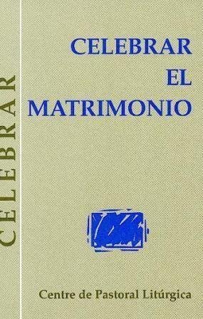 CELEBRAR EL MATRIMONIO