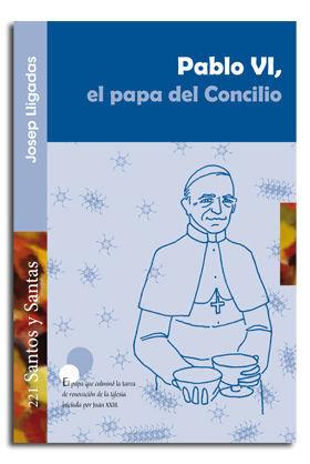 PABLO VI, EL PAPA DEL CONCILIO