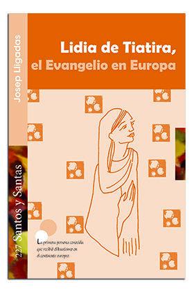 LIDIA DE TIATIRA, EL EVANGELIO EN EUROPA