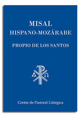MISAL HISPANO-MOZÁRABE. PROPIO DE LOS SANTOS