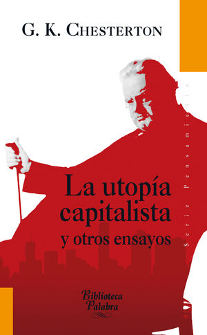 LA UTOP A CAPITALISTA Y OTROS ENSAYOS
