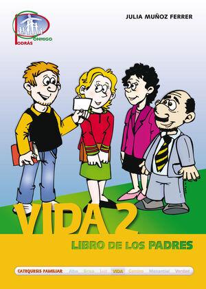 VIDA 2. LIBRO DE LOS PADRES