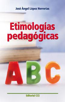 ETIMOLOGÍAS PEDAGÓGICAS