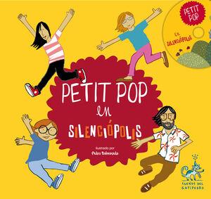 PETIT POP EN SILENCIÓPOLIS