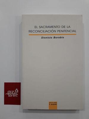 EL SACRAMENTO DE LA RECONCIACIÓN PENITENCIAL