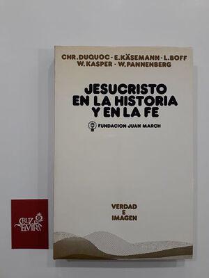 JESUCRISTO EN LA HISTORIA Y EN LA FE