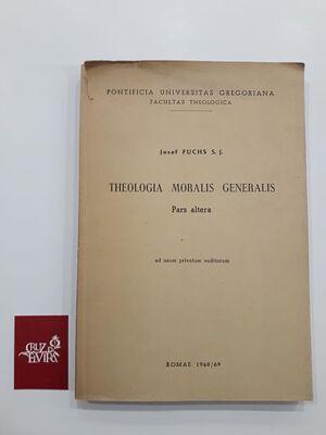 THEOLOGIA MORALIS GENERALIS PARS ALTERA
