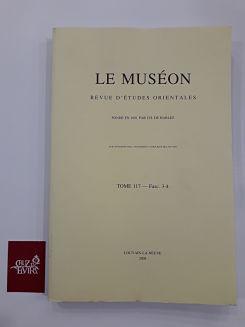 LE MUSEON REVUE D´ETUDES ORIENTALES TOME 117 2004