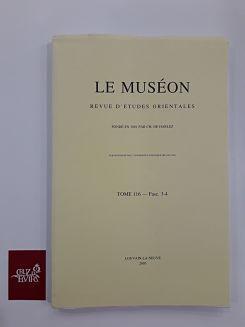 LE MUSEON REVUE D´ETUDES ORIENTALES TOME 116 FASC 3-4 2003D