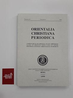 ORIENTALIA CHRISTIANA PERIODICA VOLUMEN 65 FASCICULUS I