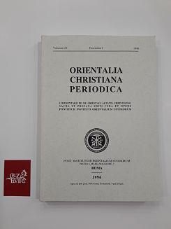 ORIENTALIA CHRISTIANA PERIODICA VOLUMEN 62 FASCICULUS I