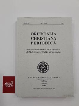 ORIENTALIA CHRISTIANA PERIODICA VOLUMEN 61 FASCICULUS I 1995