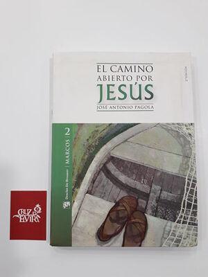 EL CAMINO ABIERTO POR JESÚS : MARCOS