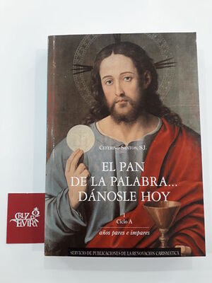 EL PAN DE LA PALABRA DANOSLE HOY